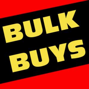 Bulk Buys